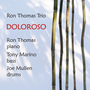 Ron Thomas Trio: Doloroso