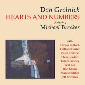 "Featured recording ""Hearts and Numbers - featuring Michael Brecker"""