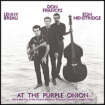 "Lenny Breau, Don Francks, Eon Henstridge: ""At the Purple Onion"""