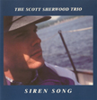 "The Scott Sherwood Trio: ""Siren Song"""
