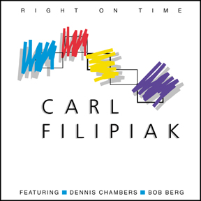 "Carl Filipiak: ""Right On Time"""